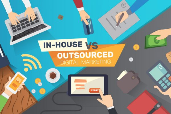 In-House VS Outsourced Digital Marketing