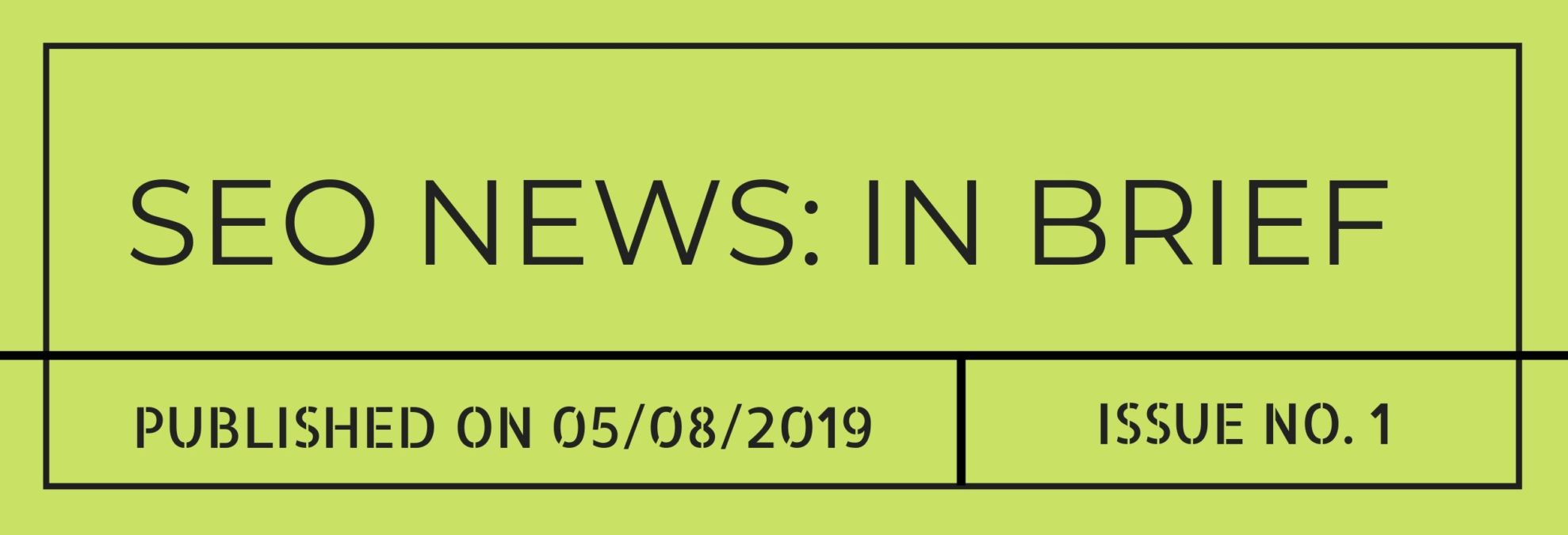 SEO News Round Up: In Brief (5th August)