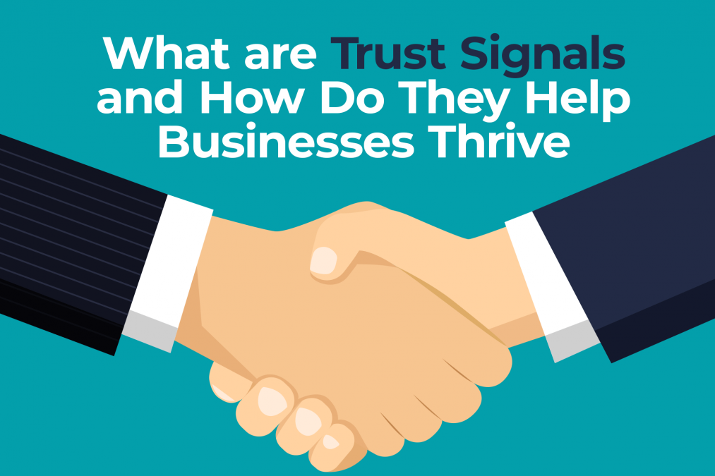 What are Trust Signals and How Do They Help Businesses Thrive